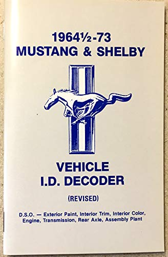 1967 1968 1969 FORD MUSTANG & SHELBY I.D. / VIN NUMBER DECODER BOOK All Models