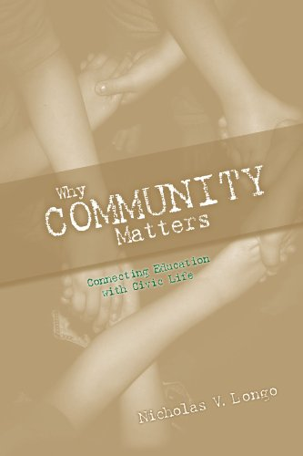 Why Community Matters: Connecting Education with Civic Life