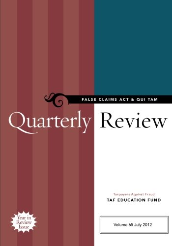 Download False Claims Act & Qui Tam Quarterly Review (Volume 65) PDF