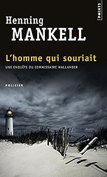 L'homme qui souriait par Mankell