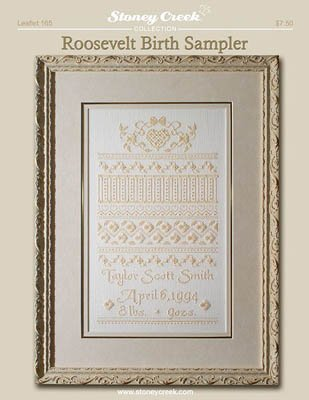 Roosevelt Birth Sampler (Leaflet 165) Cross Stitch Chart and Free Embellishment