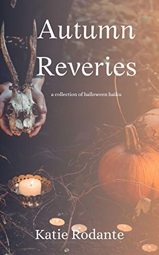 Halloween Haiku Poem (Autumn Reveries: A Collection of Halloween)