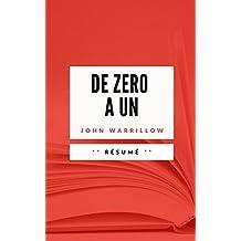 DE ZERO A UN: Résumé en Français (French Edition)