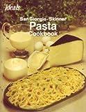 Pasta Cookbook, San Giorgio Staff and Skinner Hersey Staff, 0824930193