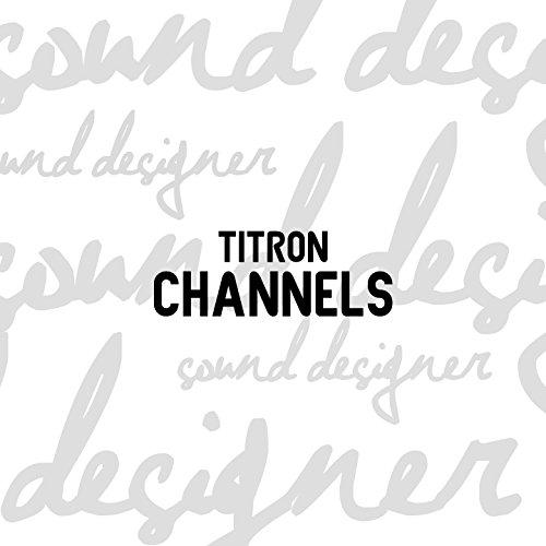 Channels - Channel Designer