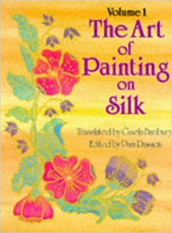 Art of Painting on Silk: Volume 1 by Pam Dawson (1987-08-01)