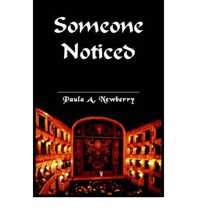 Read Online [(Someone Noticed)] [Author: Paula A Newberry] published on (June, 2005) pdf epub