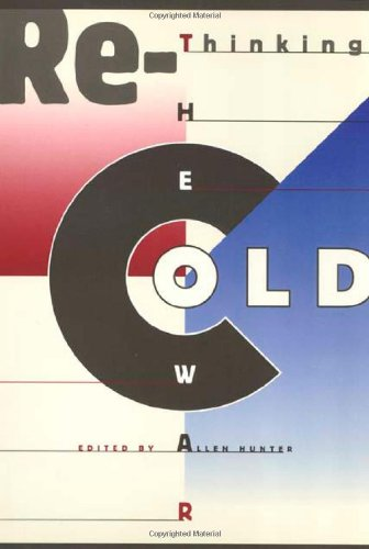 Rethinking the Cold War (Critical Perspectives On The P)