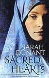 Sacred Hearts, Sarah Dunant, 1844083314