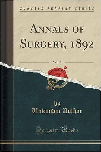Annals of Surgery, 1892, Vol. 15 (Classic Reprint)