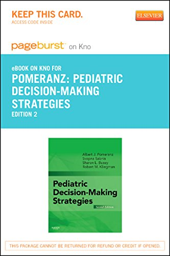 Pediatric Decision-Making Strategies Elsevier eBook on Intel Education Study (Retail Access Card)