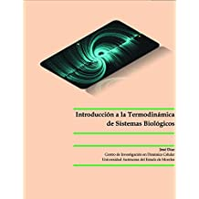 Introducción a la Termodinámica de Sistemas Biológicos (Spanish Edition)