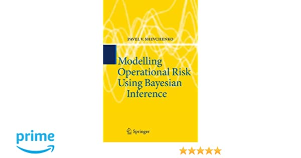 Modelling Operational Risk Using Bayesian Inference