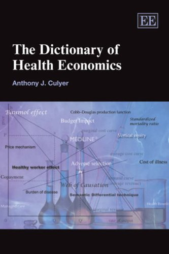 The Dictionary of Health Economics (Elgar Original Reference) pdf epub
