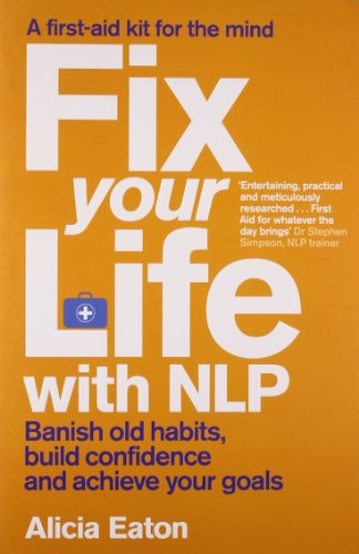 Fix Your Life with Nlp by Simon & Schuster Ltd