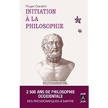 Initiation à la philosophie (Récits, témoignages) (French Edition)