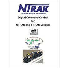 DCC for NTRAK and T-TRAK Layouts