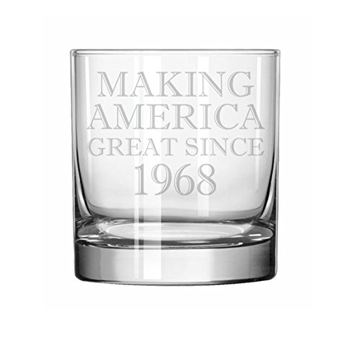 11 oz Rocks Whiskey Highball Glass Making America Great Since 1968 50th Birthday