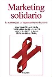 Marketing solidario: El marketing en las organizaciones no