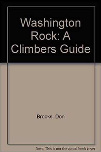 Climber's Guide to Washington Rock by Don Brooks (1987-06-02)