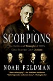 Scorpions: The Battles and Triumphs of FDR's Great