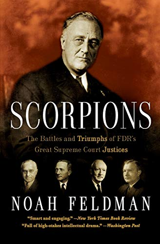 Scorpions: The Battles and Triumphs of FDR's