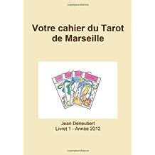 Votre Cahier Du Tarot De Marseille