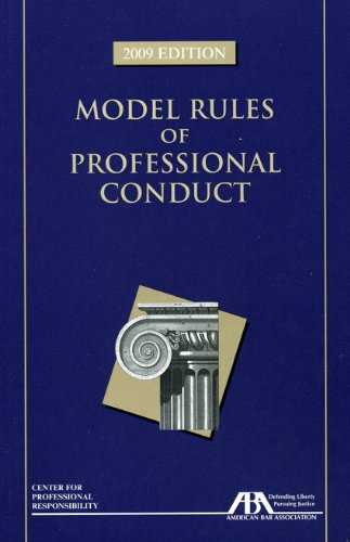 Model Rules of Professional Conduct, 2009 Edition