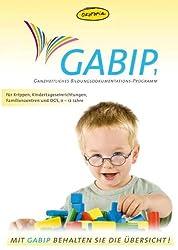 GABIP 1 - Ganzheitliches Bildungsdokumentations-Programm 1: CD-ROM-Version für Krippe, Kita und Familienzentrum; für Kinder von 0-12 Jahren  nur beim Verlag erhältlich (www.gabip.de)