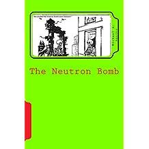 The Neutron Bomb