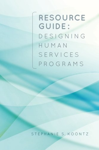 Resource Guide: Designing Human Services Programs