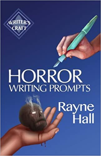 Horror Writing Prompts: 77 Powerful Ideas to Inspire Your