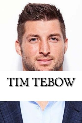 a biography of tim tebow Are you a tim tebow superfan prove it by learning these fun facts about him.