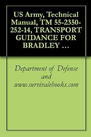 Amazon Com Us Army Technical Manual Tm 55 2350 252 14