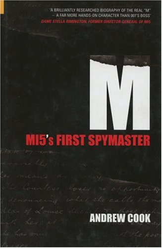 Download M: MI5's First Spymaster (Revealing History) pdf