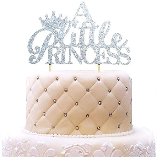 A Little Princess with Crown Cake Topper for Girl Baby Shower, Birthday, Wedding Party Decorations Silver Glitter -