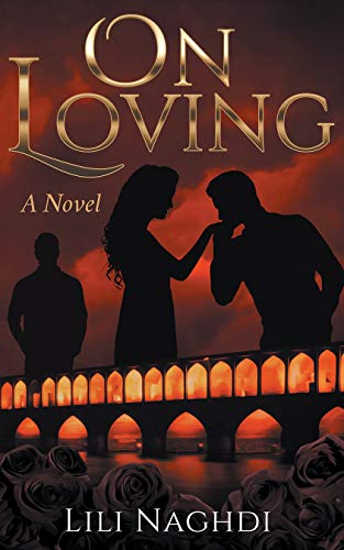 On Loving by [Naghdi, Lili]