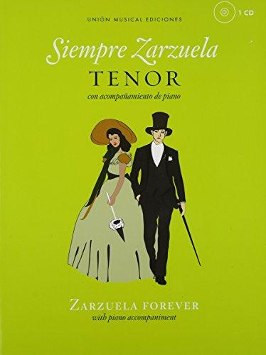 Siempre Zarzuela: Tenor with CD of Piano Accompaniments