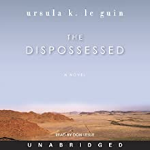 The Dispossessed: A Novel Audiobook by Ursula K. Le Guin Narrated by Don Leslie
