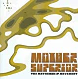 Mothership Movement by Mother Superior
