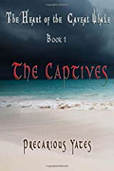 The Captives: The Heart of the Caveat Whale Paperback
