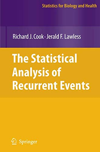 The Statistical Analysis of Recurrent Events (Statistics for Biology and Health)