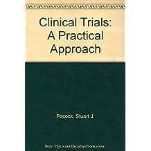 Clinical Trials: A Practical Approach