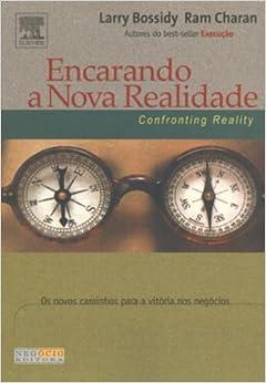 Book Encarando A Nova Realidade. Os Novos Caminhos Para A Vitoria Nos Negocio (Em Portuguese do Brasil)
