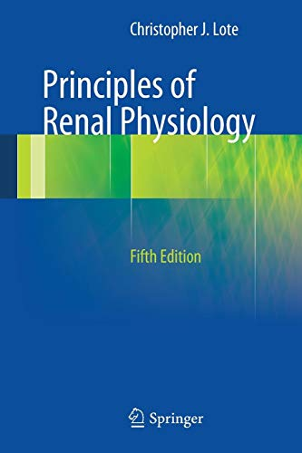 Principles of Renal Physiology: Fifth Edition