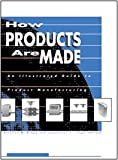 How Products Are Made, Gale Research Staff, 0787615471
