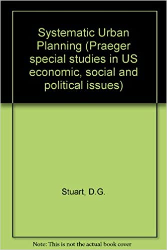 Systematic Urban Planning (Praeger special studies in U S