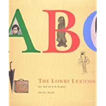The Lowry Lexicon: An A-Z of L S Lowry