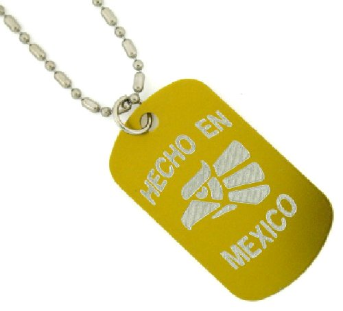 Hecho Eh Mexico Engraved Dog Tags/ Gi Tag 30