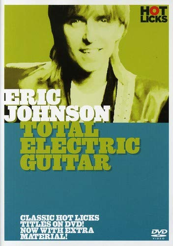 Eric Johnson: Total Electric Guitar